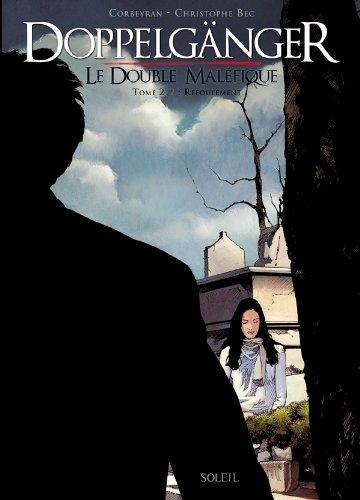 DOPPELGÄNGER, LE DOUBLE MALÉFIQUE T.02 : REFOULEMENT: BEC CHRISTOPHE