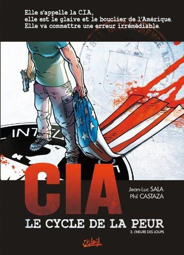 9782302017481: CIA Le cycle de la peur, Tome 2 (French Edition)