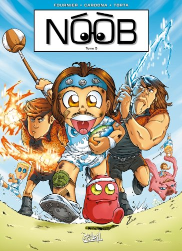 9782302018570: Noob, Tome 5 (French Edition)