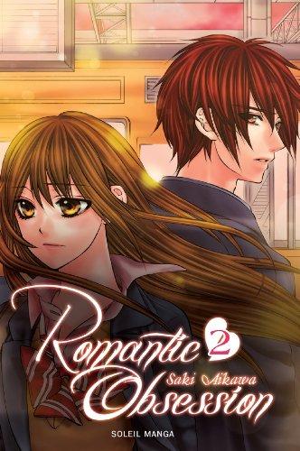 ROMANTIC OBSESSION T.02: AIKAWA SAKI