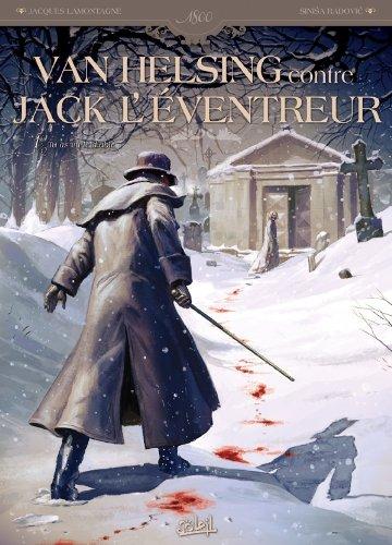 VAN HELSING CONTRE JACK L'ÉVENTREUR T.01 : TU AS VU LE DIABLE: LAMONTAGNE JACQUES