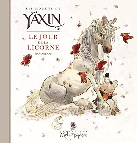 9782302020016: Les Mondes de Yaxin - Le Jour de la Licorne