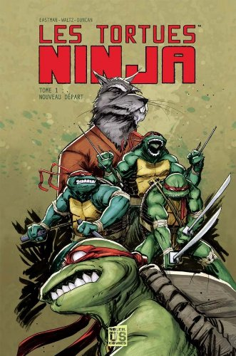 9782302020146: Les Tortues Ninja, Tome 1 (French Edition)