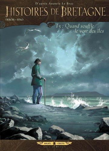 9782302022973: Histoires de Bretagne T05: Quand souffle le vent des iles