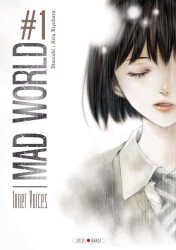 MAD WORLD T.01 : INNER VOICES: OTSUICHI