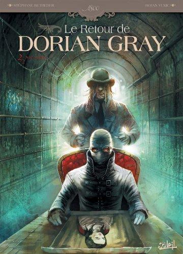 9782302023574: le retour de dorian gray t.2