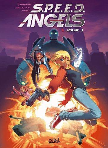 S.P.E.E.D. ANGEL'S T.01 : JOUR J: TARQUIN DIDIER
