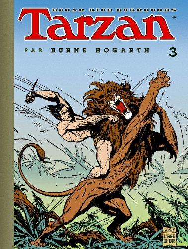9782302024328: Tarzan par B Hogarth T03 (SOL.L'AGE D'OR)