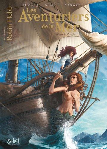 9782302025509: Les Aventuriers de la mer Tome 1 - Vivacia
