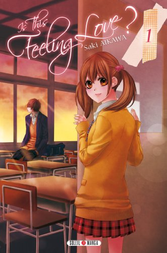 9782302025714: Is this feeling Love ? Tome 1