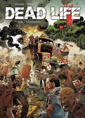 DEAD LIFE T.02 : LES TÉNÈBRES DE GALDERCROSS: GAUDIN-WINER FLORIAN