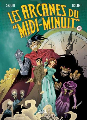 Les Arcanes Du Midi-Minuit Integrale I T1+T3
