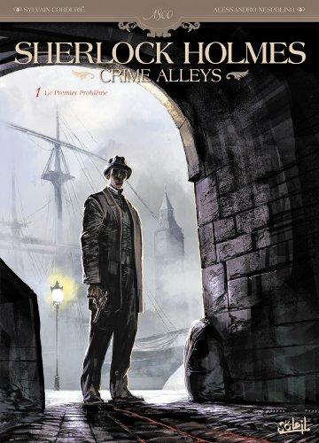 9782302027237: Sherlock Holmes Crime Alley T1 - Le Premier Problème