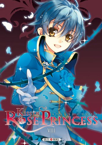 9782302027367: Kiss of Rose Princess Vol.8