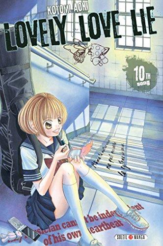 LOVELY LOVE LIE T.10: AOKI SHOICHI
