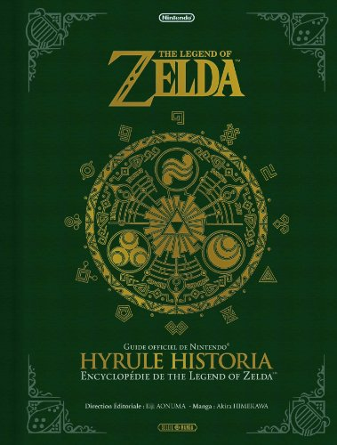 9782302030466: The Legend of Zelda - Hyrule Historia