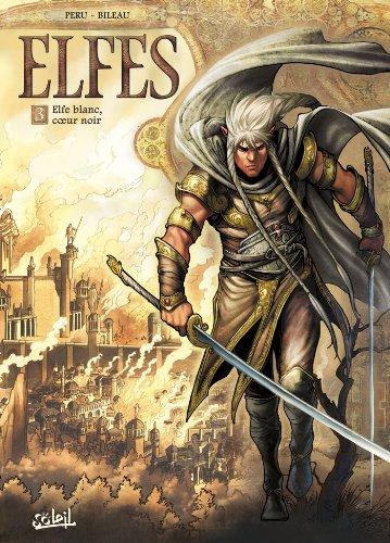 9782302030596: Elfes T3 - Elfe blanc, coeur noir