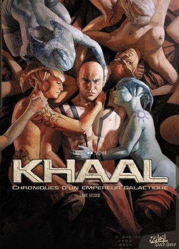 9782302030749: Khaal - Chroniques d'un empereur galactique T2