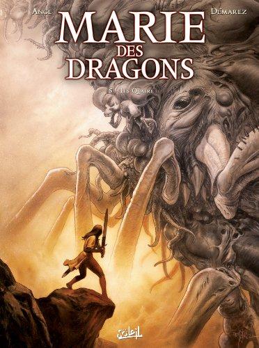 MARIE DES DRAGONS T.05 : LES QUATRE: ANGE