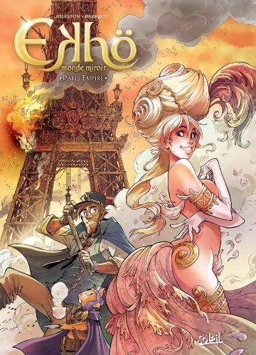 9782302031555: Ekhö monde miroir - Tome 2 Paris Empire