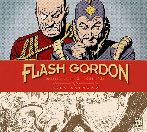 FLASH GORDON T.03 : INTÉGRALE 1941-1944: RAYMOND ALEX