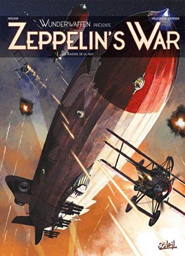 9782302038332: Zeppelin's War T1 - Les Raiders de la nuit