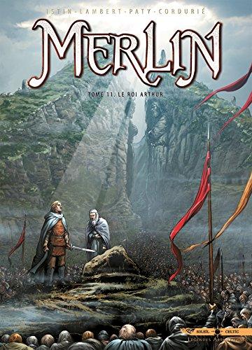 9782302040816: Merlin T11 - Le Roi Arthur