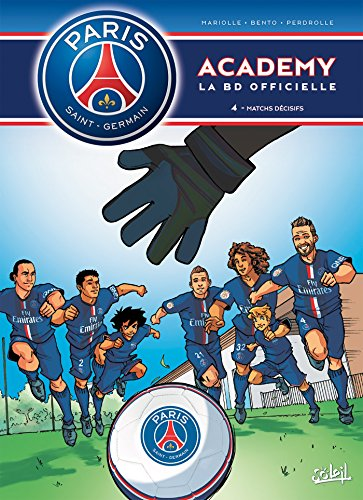 9782302042278: PSG Academy T4 - Matchs décisifs
