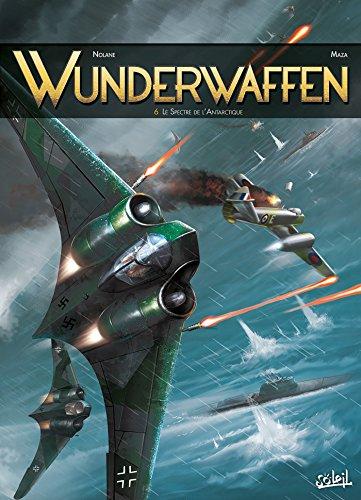 9782302042605: Wunderwaffen T6 - Le Spectre de l'Antarctique