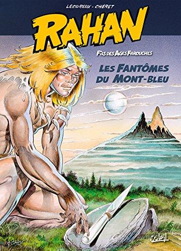 9782302043374: Rahan T1 Les Fantômes du mont Bleu