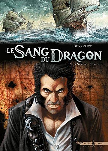 9782302043497: Le Sang du dragon T09 Au nom de Satan