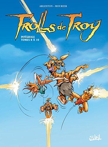 9782302045392: Trolls de Troy - Intégrale T08 à T10
