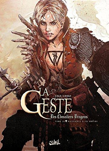 9782302046405: La Geste des Chevaliers dragons T20 - Naissance d'un empire