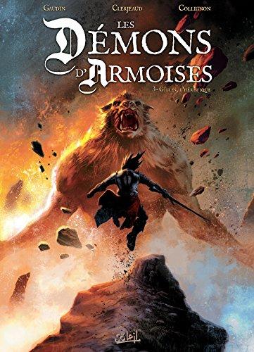 9782302047433: Les Démons d'Armoises T03 - Gilles l'Heretique