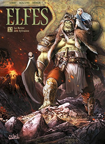 9782302048560: Elfes T12: La Reine des Sylvains