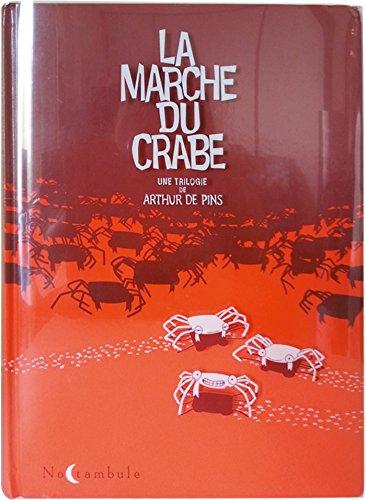 9782302048645: La Marche du crabe - Intégrale (NED)