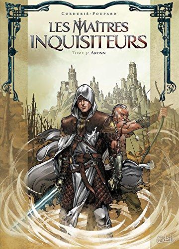 9782302050556: Les Maîtres inquisiteurs T5 - Aronn (Fantastique)