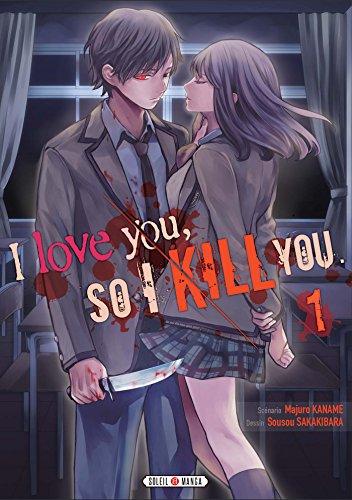 9782302062290: I love you so I kill you T01