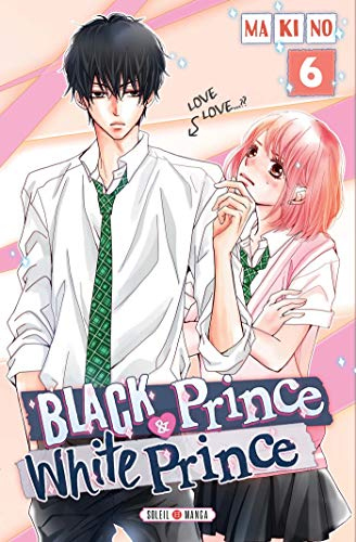9782302068667: Black Prince and White Prince T06