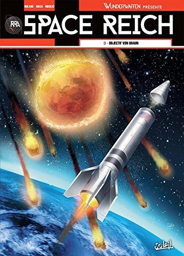 9782302068834: Wunderwaffen présente Space Reich T03: Objectif Von Braun