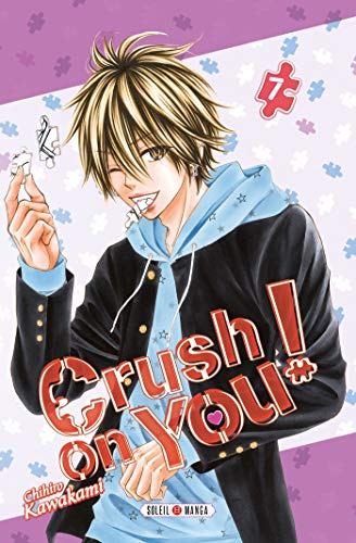 9782302075597: Crush on You ! T07