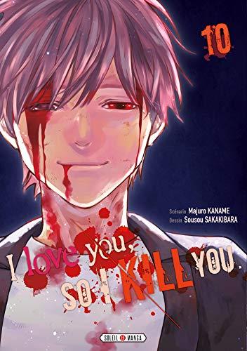 9782302083370: I love you so I kill you T10