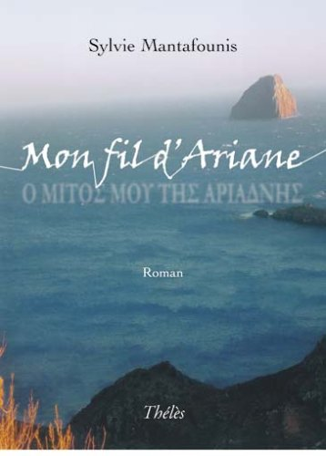 9782303002004: Mon Fil d Ariane (French Edition)