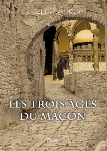 9782303003117: Les Trois Ages du Macon