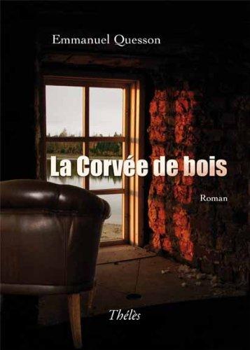 9782303003308: La Corvee de Bois (French Edition)