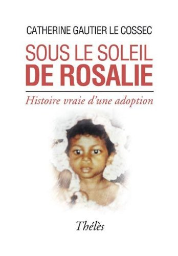 9782303003742: sous le soleil de Rosalie