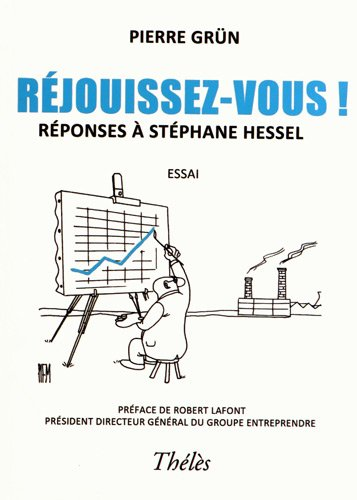 9782303004350: réjouissez-vous ! ; réponses à Stéphane Hessel