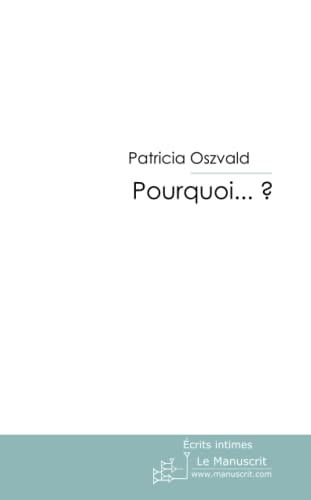 9782304002508: Pourquoi . . . ? (French Edition)