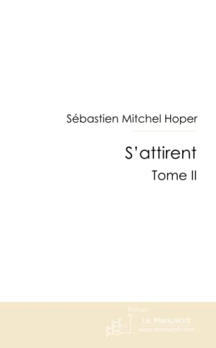 9782304003260: S'attirent (French Edition)