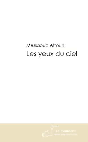9782304012743: Les Yeux Du Ciel